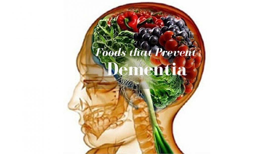 Foods that Prevent Dementia