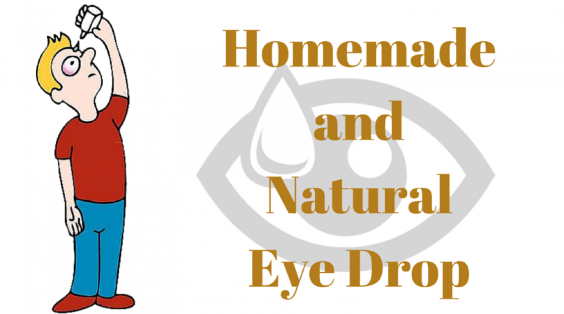 Homemade and Natural Eye Drop