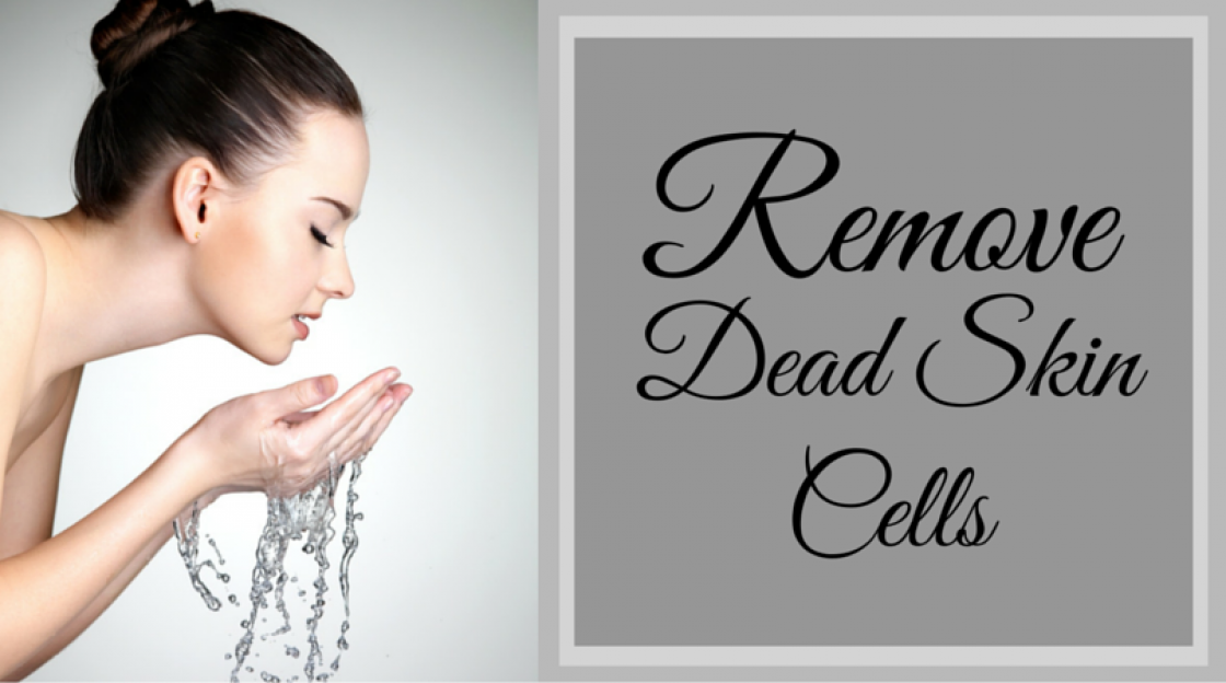 How to Remove Dead Skin Cells, Scrubs for different Skin Types