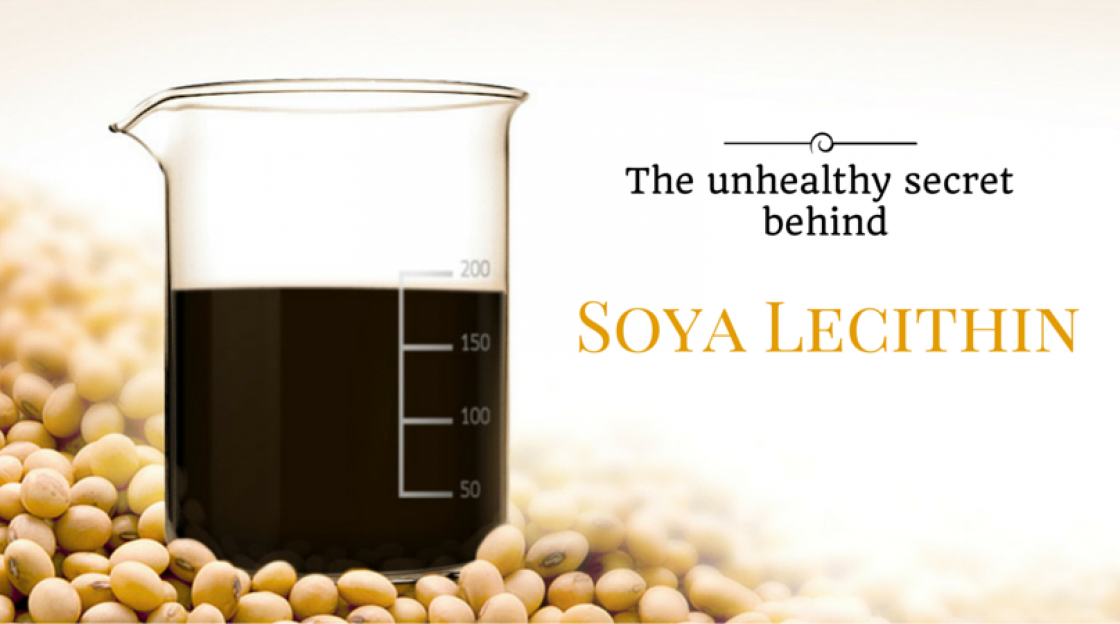 The  Unhealthy Secret behind Soya Lecithin