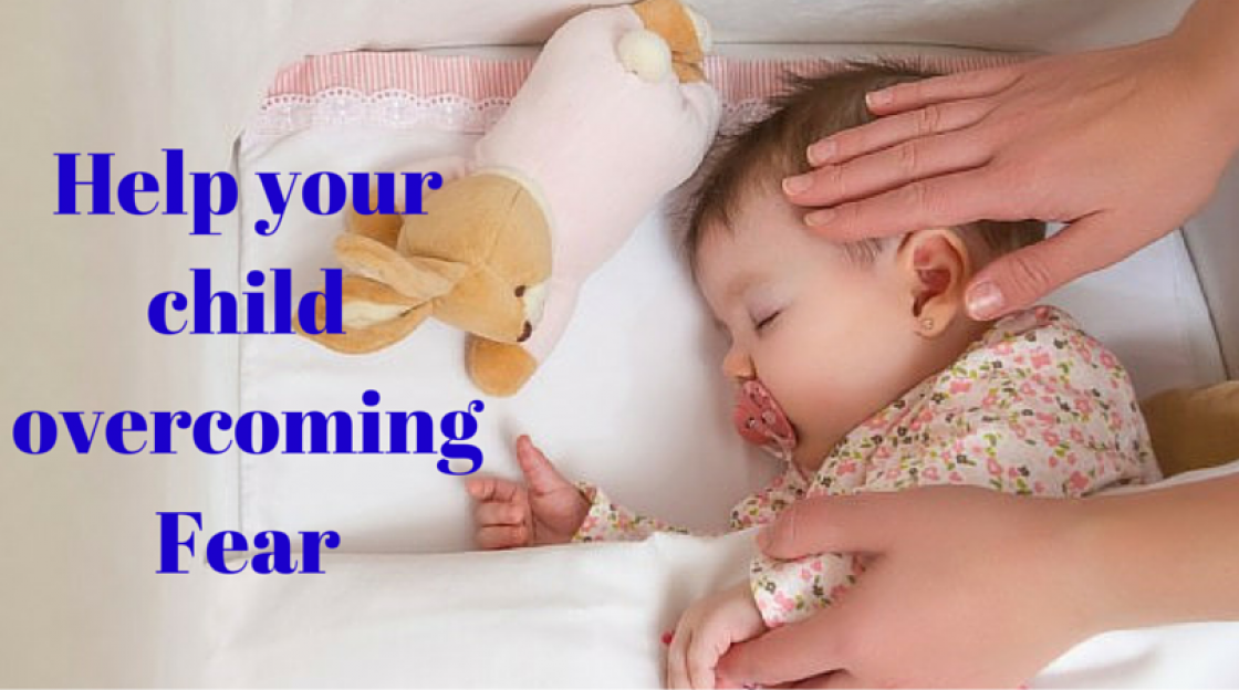 Help your child overcoming Fear